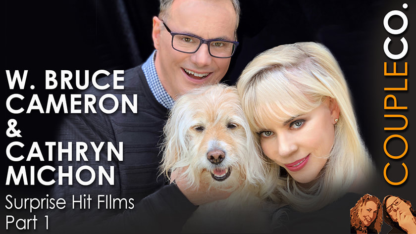 W. Bruce Cameron & Cathryn Michon of A Dog's Purpose on the CoupleCo podcast for couple entrepreneurs